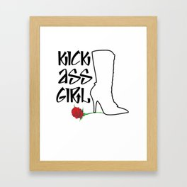 Kick Ass Girl Stiletto Boots Rose Grace Strength Framed Art Print