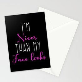 Womens I'm Nicer Than My Face Looks Stationery Cards