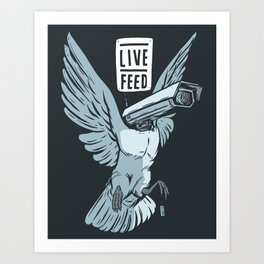 Live Feed Art Print