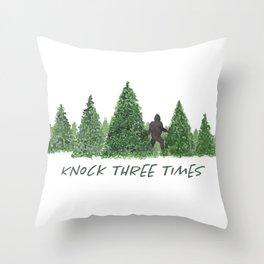 Gone Squatchin' Knock Three Times Throw Pillow