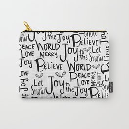 BELIEVE! Carry-All Pouch