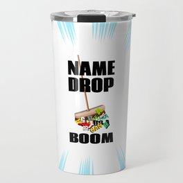 Name dropping Travel Mug