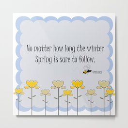 Spring saying quote Metal Print
