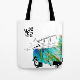 SAY YES TO LIFE Tote Bag