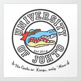 University of Johto! Art Print