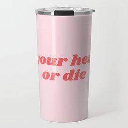 fix your hearts Travel Mug