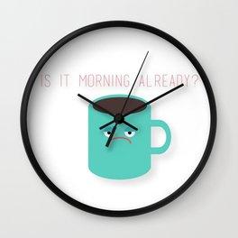 Morning Already? Wall Clock