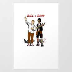 Bill & Dead Art Print