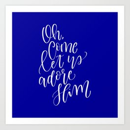 Oh Come Let Us Adore Him Art Print