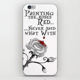 'Painting The Roses Red...' iPhone Skin