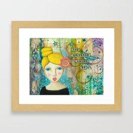 The Universe Loves Me mixed media art Framed Art Print