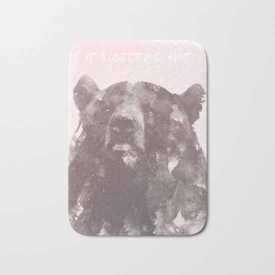 IT'S GETTING HOT says the Bear Bath Mat
