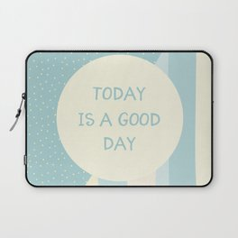 Naive Graphic Art TODAY IS A GOOD DAY   turquoise Laptop Sleeve