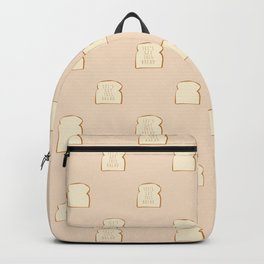 """""""Let's Get This Bread"""" Backpack"""