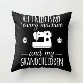 I Need My Sewing Machine Throw Pillow