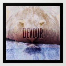 Devour Nature Like A Lion Art Print
