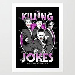 The Killing Jokes Art Print