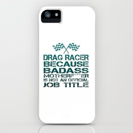 Drag Racer iPhone Case