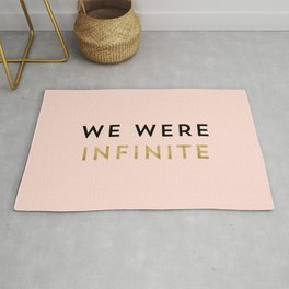 We were infinite. Rug