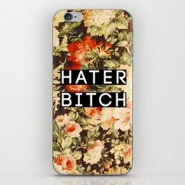 HATER BITCH iPhone Skin