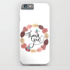 THANKYOU Slim Case iPhone 6s