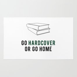 Go Hardcover or Go Home Rug