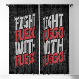 Fight Fuego With Fuego Blackout Curtain