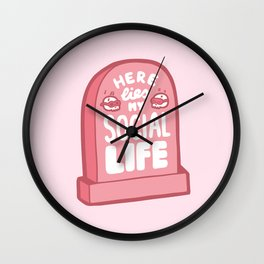 Here Lies My Social Life in Pink Wall Clock
