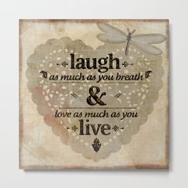 Happy life motivational quote Metal Print