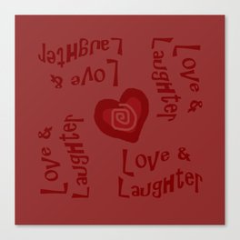 Love & Laughter Canvas Print