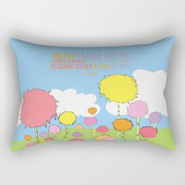 unless someone like you cares a whole awful lot Rectangular Pillow