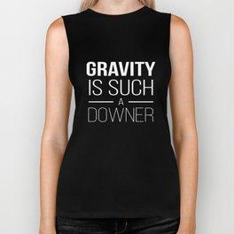Funny Gravity is a Downer Phsyics Science Teacher Apparel Biker Tank