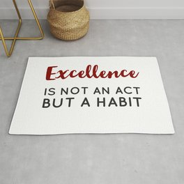 Excellence is not an act but a habit - Aristotle Greek philosophy quote Rug