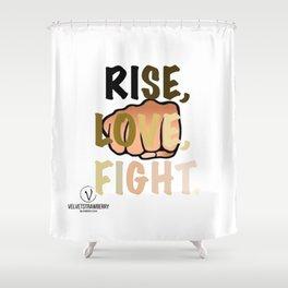 Attn Humans: Rise, Love, Fight. Shower Curtain