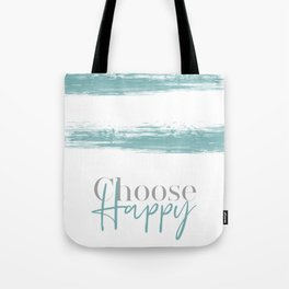 Text Art CHOOSE HAPPY | turquoise Tote Bag