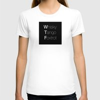whisky T-shirts featuring Whisky Tango Foxtrot (t- Shirt - white letters) by Anderssen Creative Imaging