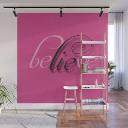 Lie in Believe Wall Mural