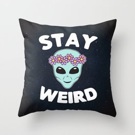 Stay Weird, Normal is Boring Throw Pillow