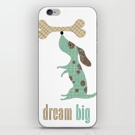 Dream Big Dog with Bone iPhone Skin