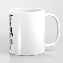 I'm Not Lazy, I'm On Energy Saving Mode Coffee Mug