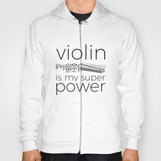 Violin is my super power (white) Hoody