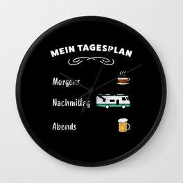 Mein Tagesplan: Kaffee, Wohnmobil & Bier Wall Clock