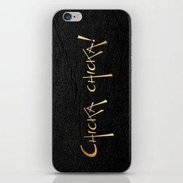 Chicka chicka! iPhone Skin