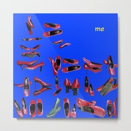 I am May, the only one in May - shoes stories Metal Print