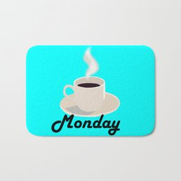Monday coffee Bath Mat