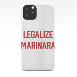 Legalize Marinara Funny Italian Food Pun iPhone Case
