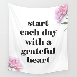 Start Each Day with a Grateful Heart Wall Tapestry