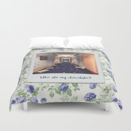 Who ate my chocolate? Duvet Cover