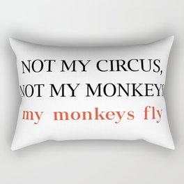 Not my circus Rectangular Pillow