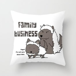 Family Business Throw Pillow